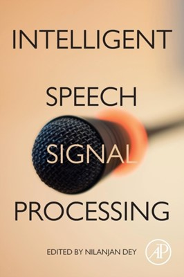 Intelligent Speech Signal Processing  9780128181300