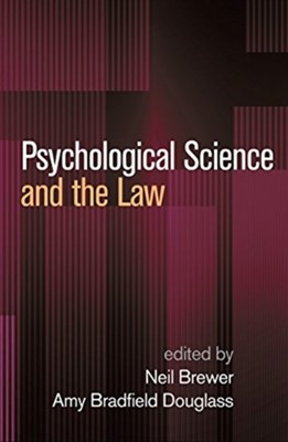Psychological Science and the Law  9781462538300