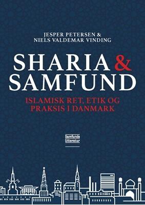 Sharia og samfund Jesper Petersen, Niels Valdemar Vinding 9788759333693