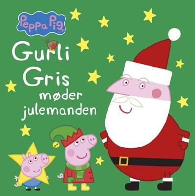 Peppa Pig - Gurli Gris møder julemanden Ukendt forfatter 9788741508825
