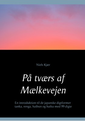 På tværs af Mælkevejen Niels Kjær 9788743099536