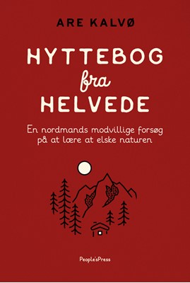 Hyttebog fra helvede Are Kalvø 9788772003238
