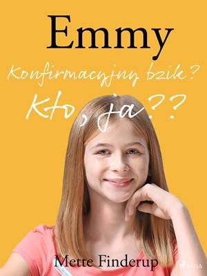 Emmy 0 - Konfirmacyjny bzik? Kto, ja? Mette Finderup 9788711868591