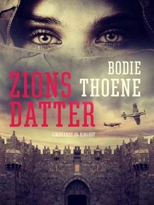 Zions datter Bodie Thoene 9788726095845