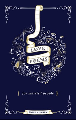 Love Poems for Married People John Kenney 9781787631731