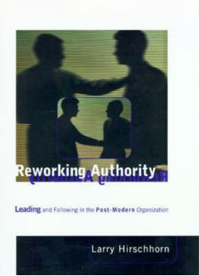 Reworking Authority Larry (Ctr For Applied Research) Hirschhorn 9780262581738