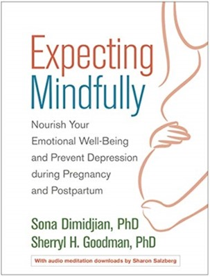 Expecting Mindfully Sherryl H. Goodman, Sona (PhD Dimidjian 9781462529025