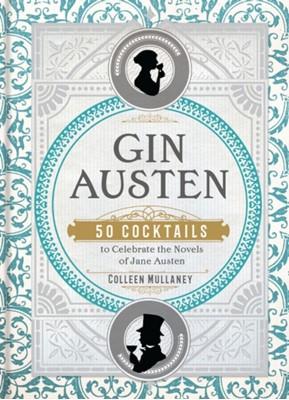 Gin Austen Colleen Mullaney 9781454933120
