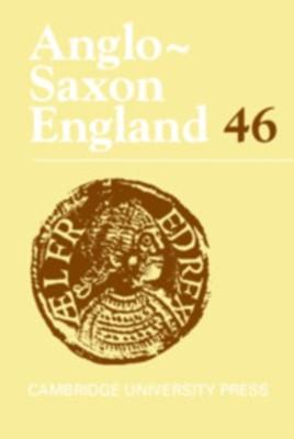 Anglo-Saxon England: Volume 46  9781108499354
