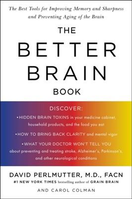 Better Brain Book David (David Perlmutter) Perlmutter, Carol (Carol Colman) Colman 9781594480935
