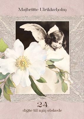 24 digte til min elskede Majbritte Ulrikkeholm 9788793846371
