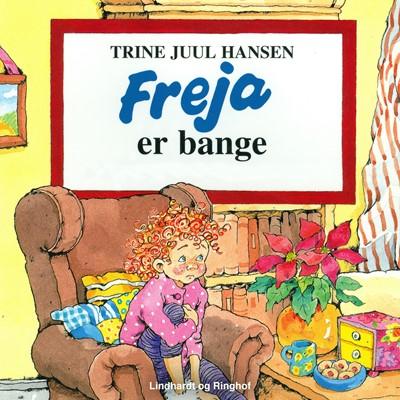Freja er bange Trine Juul Hansen 9788726051070