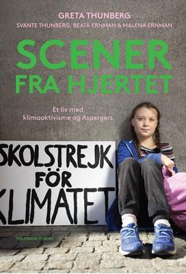 Scener fra hjertet Greta Thunberg, Svante Thunberg, Malena Ernman, Beata Ernman 9788740058383
