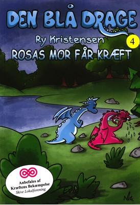 Den blå drage 4 - Rosas mor får kræft Ry Kristensen 9788793756069