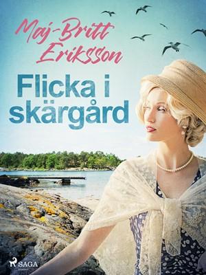 Flicka i skärgård Maj-Britt Eriksson 9788726140446
