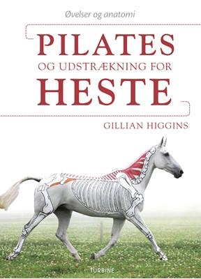 Pilates og udstrækning for heste Gillian Higgins 9788740655124