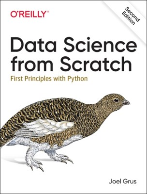 Data Science from Scratch Joel Grus 9781492041139