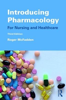 Introducing Pharmacology Roger (Birmingham City University McFadden 9781138549197