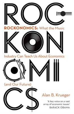 Rockonomics Alan Krueger 9781473667884