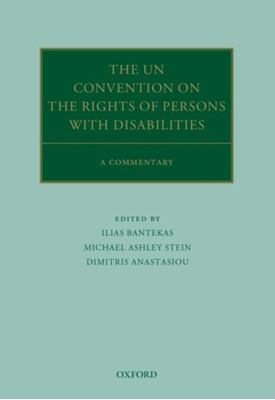 The UN Convention on the Rights of Persons with Disabilities  9780198810667