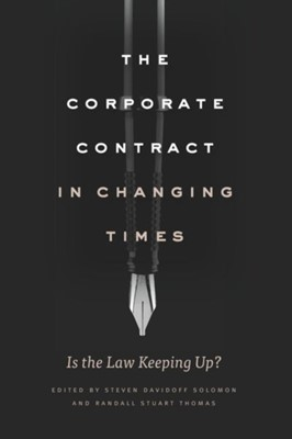The Corporate Contract in Changing Times  9780226599403