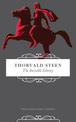The Invisible Library Thorvald Steen 9780857425416