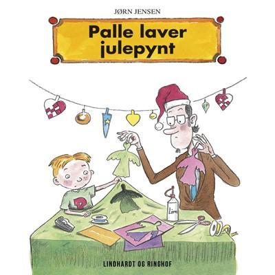 Palle laver julepynt Jørn Jensen 9788726052046