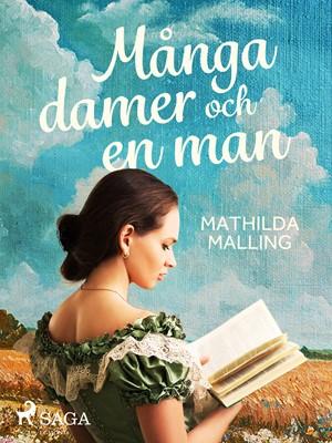 Många damer och en man Mathilda Malling 9788726062786