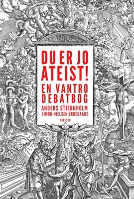 Du er jo ateist! Anders  Stjernholm, Simon Nielsen Ørregaard 9788793716315