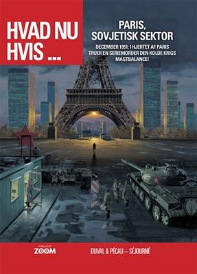 Hvad nu hvis ... Paris, Sovjetisk sektor Duval, Pécau, Séjourné 9788770210645