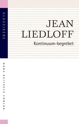 Kontinuum-begrebet Jean Liedloff 9788741277103