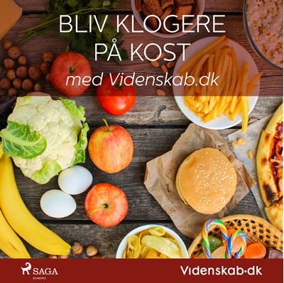 Bliv klogere på kost med Videnskab.dk . Videnskab.dk 9788726179330