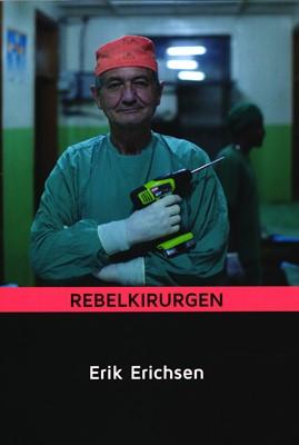 Rebelkirugen Erik Erichsen 9788797126707