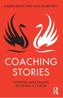 Coaching Stories Sam Humphrey, Karen Dean 9781138370104