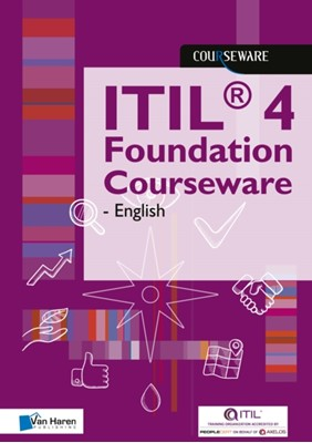 ITIL(R) 4 Foundation Courseware - English Van Haren Learning Solutions A.O. 9789401803939