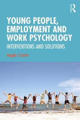 Young People, Employment and Work Psychology  9781138937802