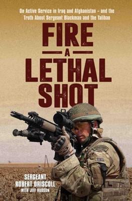 Lethal Shot Robert Driscoll, Rob Driscoll 9781786062543