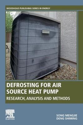 Defrosting for Air Source Heat Pump Song Mengjie 9780081025178