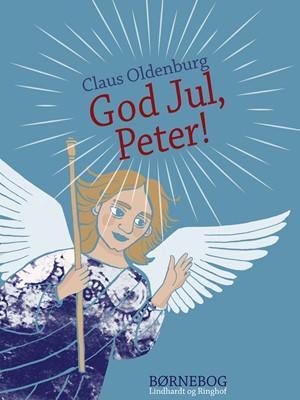 God jul, Peter! Claus Oldenburg 9788726194760