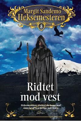 Heksemesteren 8 - Ridtet mod vest Margit Sandemo 9788742601952