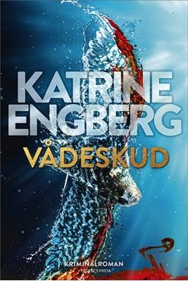 Vådeskud Katrine Engberg 9788772006918