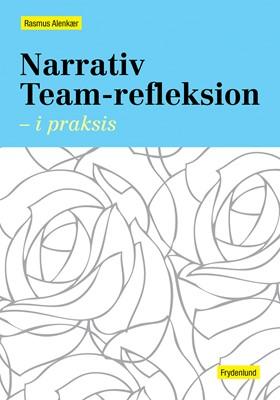 Narrativ Team-refleksion Rasmus Alenkær 9788771185263