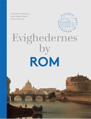 Evighedernes by Rom Nils Arne Sørensen, Louise Nyholm Kallestrup, Jesper Majbom Madsen 9788712055082