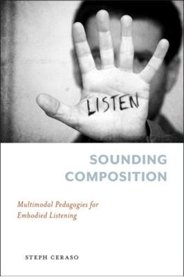 Sounding Composition Steph Ceraso 9780822965336