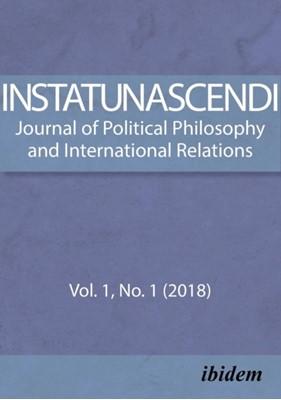 In Statu Nascendi - Journal of Political Philosophy and International Relations Vol. 1, No. 1 (2018) Piotr Pietrzak 9783838212296
