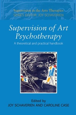 Supervision of Art Psychotherapy  9780415409612