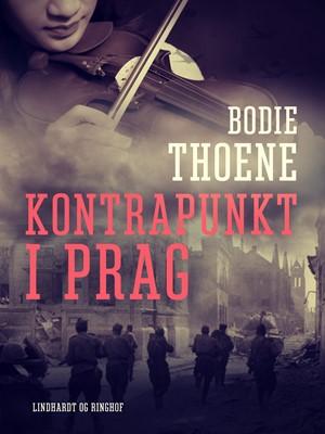 Kontrapunkt i Prag Bodie Thoene 9788726109764