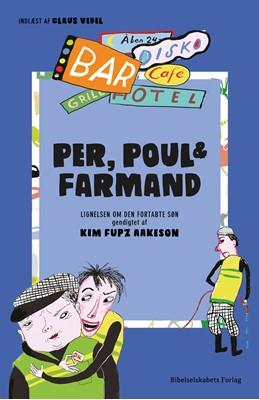 Per, Poul og Farmand Kim Fupz Aakeson 9788775239757