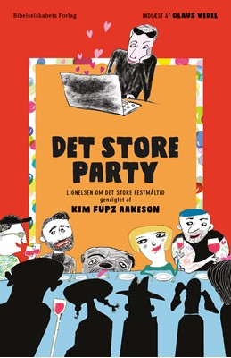 Det store party Kim Fupz Aakeson 9788775239771