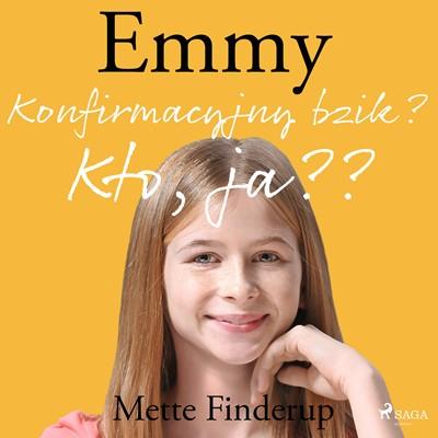 Emmy 0 - Konfirmacyjny bzik? Kto, ja? Mette Finderup 9788726178784